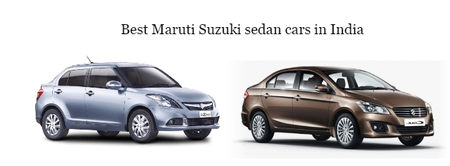Best Maruti Suzuki sedan cars in India